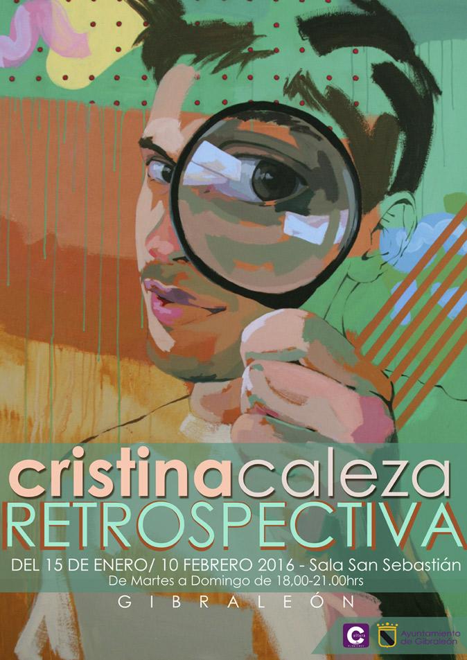 Cristina Caleza Retrospectiva Gibraleon